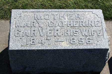 GARVER, MARY CATHERINE - Benton County, Iowa | MARY CATHERINE GARVER