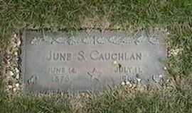 CAUGHLAN, JUNE S. - Black Hawk County, Iowa | JUNE S. CAUGHLAN