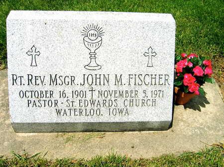 FISCHER, JOHN M. - Black Hawk County, Iowa | JOHN M. FISCHER