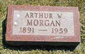 MORGAN, ARTHUR W. - Boone County, Iowa | ARTHUR W. MORGAN