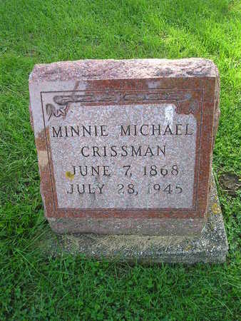 MICHAEL CRISSMAN, MINNIE - Bremer County, Iowa | MINNIE MICHAEL CRISSMAN