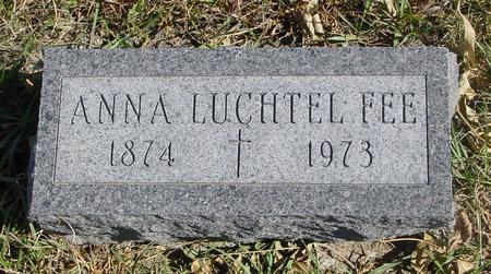 LUCHTEL FEE, ANNA - Carroll County, Iowa | ANNA LUCHTEL FEE