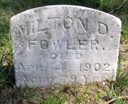 FOWLER, MILTON D. - Cedar County, Iowa | MILTON D. FOWLER