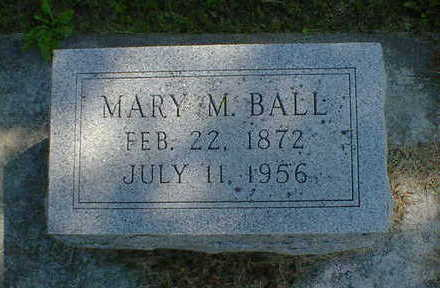 BALL, MARY - Cerro Gordo County, Iowa | MARY BALL