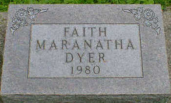 DYER, FAITH MARANATHA - Cerro Gordo County, Iowa | FAITH MARANATHA DYER