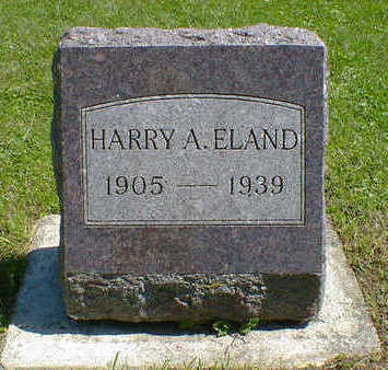 ELAND, HARRY A. - Cerro Gordo County, Iowa | HARRY A. ELAND