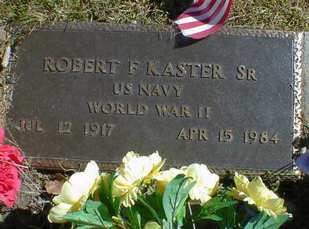 KASTER, ROBERT F. SR. - Cerro Gordo County, Iowa | ROBERT F. SR. KASTER