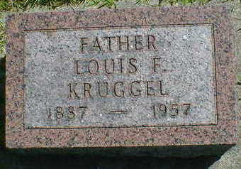 KRUGGEL, LOUIS F. - Cerro Gordo County, Iowa | LOUIS F. KRUGGEL