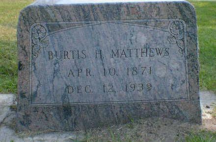 MATTHEWS, BURTIS H. - Cerro Gordo County, Iowa | BURTIS H. MATTHEWS