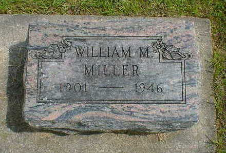 MILLER, WILLIAM M. - Cerro Gordo County, Iowa | WILLIAM M. MILLER