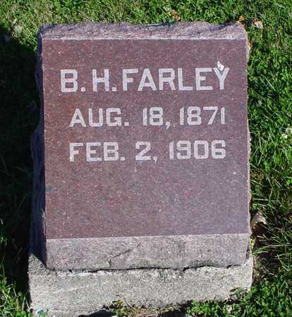 FARLEY, B. H. - Clarke County, Iowa | B. H. FARLEY