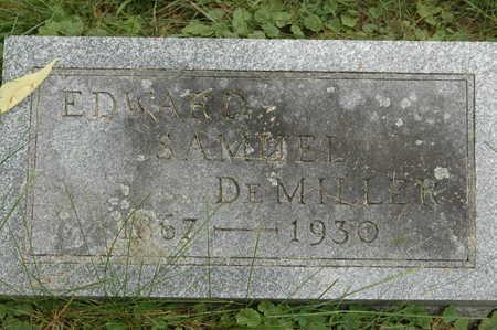 DEMILLER, EDWARD SAMUEL - Clinton County, Iowa | EDWARD SAMUEL DEMILLER
