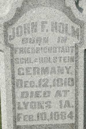 HOLM, JOHN F - Clinton County, Iowa | JOHN F HOLM