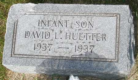 HUETTER, DAVID L. - Clinton County, Iowa | DAVID L. HUETTER