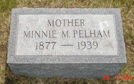 PELHAM, MINNIE M. - Clinton County, Iowa | MINNIE M. PELHAM