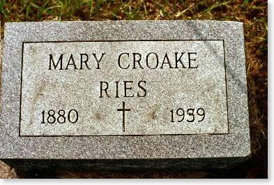 RIES, MARY CROAKE - Clinton County, Iowa | MARY CROAKE RIES