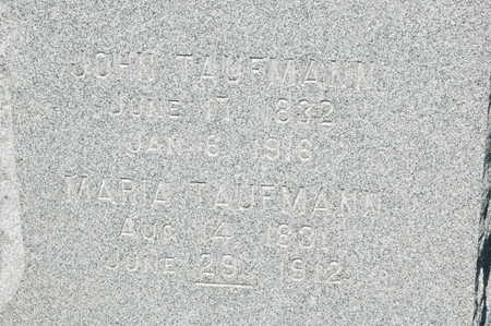 TAUFMANN, JOHN - Clinton County, Iowa | JOHN TAUFMANN