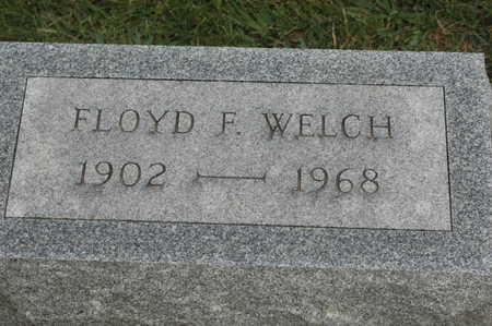 WELCH, FLOYD F. - Clinton County, Iowa | FLOYD F. WELCH