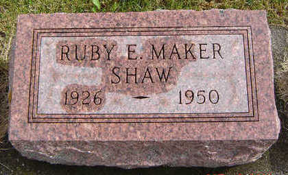 MAKER SHAW, RUBY E. - Delaware County, Iowa | RUBY E. MAKER SHAW