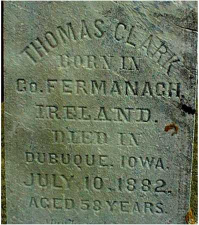 CLARK, THOMAS - Dubuque County, Iowa   THOMAS CLARK