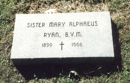 RYAN, SISTER MARY ALPHAEUS - Dubuque County, Iowa | SISTER MARY ALPHAEUS RYAN