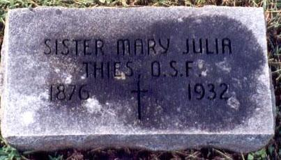 THIES, SISTER MARY JULIA - Dubuque County, Iowa | SISTER MARY JULIA THIES