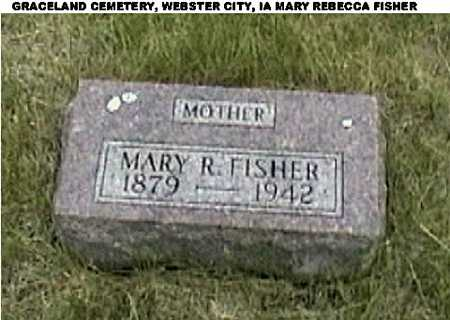 FISHER, MARY REBECCA - Hamilton County, Iowa | MARY REBECCA FISHER