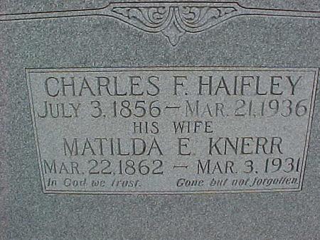 HAIFLEY, CHARLES F. - Henry County, Iowa | CHARLES F. HAIFLEY