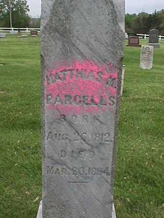 PARCELLS, MATTHIAS - Henry County, Iowa | MATTHIAS PARCELLS