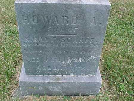 SCARFF, HOWARD A - Henry County, Iowa | HOWARD A SCARFF