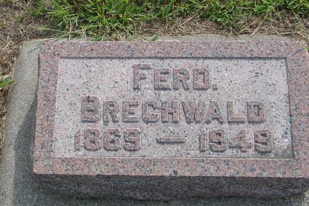 BRECHWALD, FERD. - Ida County, Iowa | FERD. BRECHWALD