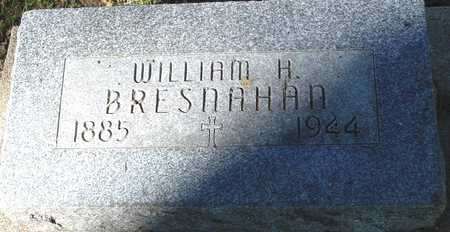 BRESNAHAN, WILLIAM H. - Ida County, Iowa | WILLIAM H. BRESNAHAN