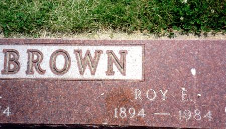 BROWN, ROY E. - Ida County, Iowa | ROY E. BROWN