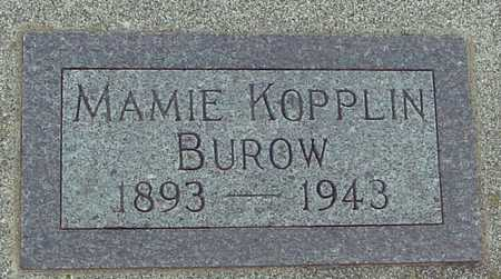 KOPPLIN BUROW, MAMIE - Ida County, Iowa | MAMIE KOPPLIN BUROW