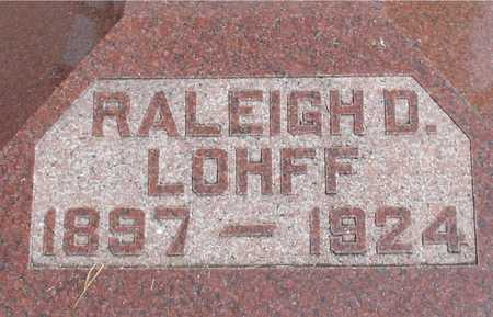 LOHFF, RALEIGH D. - Ida County, Iowa | RALEIGH D. LOHFF