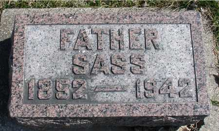 SASS, AUGUST, FATHER - Ida County, Iowa | AUGUST, FATHER SASS