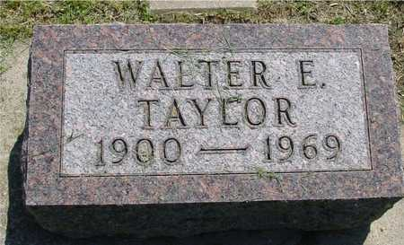 TAYLOR, WALTER E. - Ida County, Iowa | WALTER E. TAYLOR