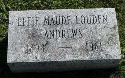 LOUDEN ANDREWS, EFFIE MAUDE - Jefferson County, Iowa | EFFIE MAUDE LOUDEN ANDREWS