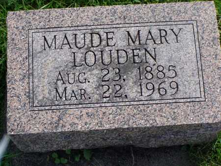 LOUDEN, MAUDE MARY - Jefferson County, Iowa | MAUDE MARY LOUDEN