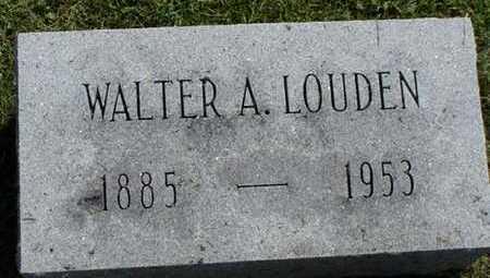 LOUDEN, WALTER A. - Jefferson County, Iowa | WALTER A. LOUDEN
