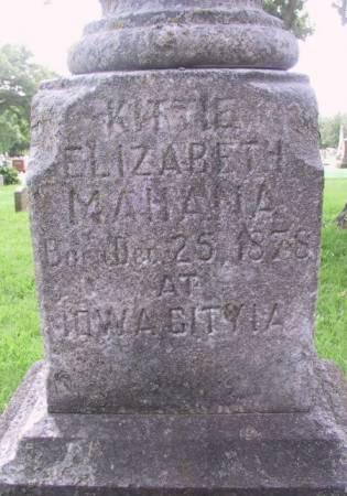 MAHANA, KITTIE ELIZABETH - Johnson County, Iowa   KITTIE ELIZABETH MAHANA