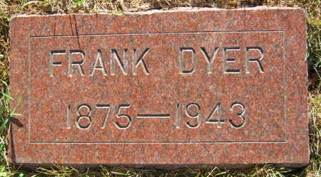DYER, FRANK - Linn County, Iowa | FRANK DYER