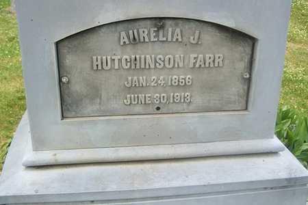 HUTCHINSON FARR, AURELIA J. - Linn County, Iowa | AURELIA J. HUTCHINSON FARR