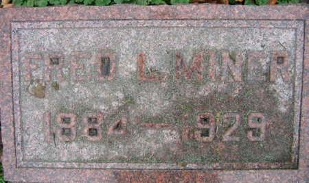 MINER, FRED L. - Linn County, Iowa   FRED L. MINER