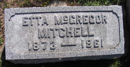 MCGREGOR MITCHELL, ETTA - Linn County, Iowa | ETTA MCGREGOR MITCHELL