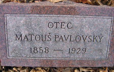 PAVLOVSKY, MATOUS - Linn County, Iowa | MATOUS PAVLOVSKY