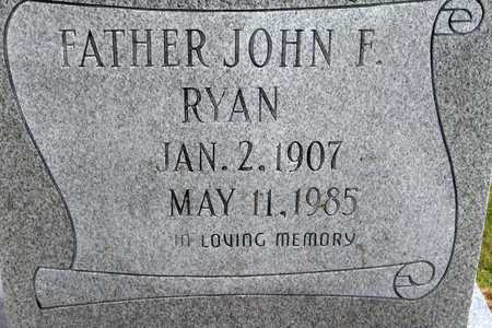 RYAN, REV. JOHN F. - Linn County, Iowa | REV. JOHN F. RYAN