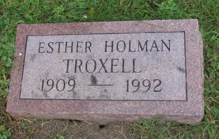 HOLMAN TROXELL, ESTHER - Linn County, Iowa | ESTHER HOLMAN TROXELL