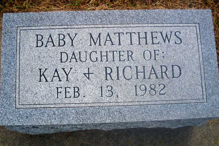 MATTHEWS, BABY DAUGHTER - Louisa County, Iowa | BABY DAUGHTER MATTHEWS