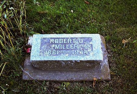 MILLER, ROBERT ORPHEUS - Lucas County, Iowa | ROBERT ORPHEUS MILLER